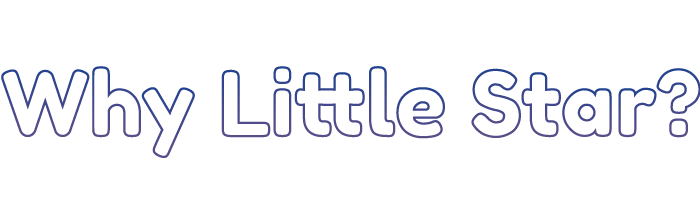 Why Little Star?